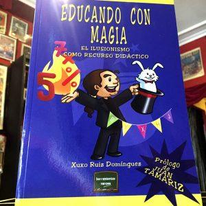 Educando con Magia – Xuxo Ruiz